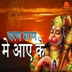 Charan Sharan Me Aai Ke songs