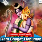 Ram Bhagat Hanuman songs