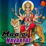 Maa De Navratre songs