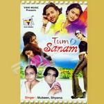 Tum Sanam songs