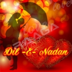 Dil E Nadan songs