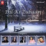 Dil Ki Zubaan songs