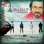 Ibadat The Soul Of Love songs