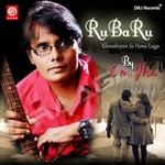 Ru Ba Ru (Khooshiyon Se Hone Laga) songs