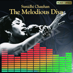 Sunidhi Chauhan - The Melodious Diva songs