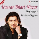 Hasrat Bhari Nazar Unplugged songs