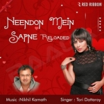 Neendon Mein Sapne Reloaded songs