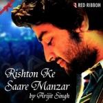 Rishton Ke Saare Manzar songs