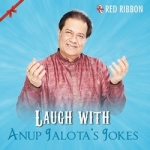 Laugh With Anup Jalotas Jokes songs
