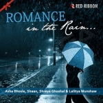 Romance In The Rain songs