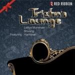 Trishna Lounge