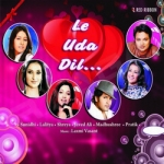 Le Uda Dil songs