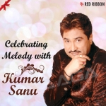 Celebrating Melody With Kumar Sanu songs