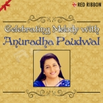 Celebrating Melody With Anuradha Paudwal songs