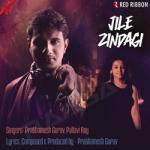 Jile Zindagi songs