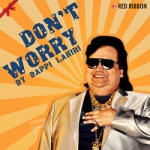 Don't Worry songs