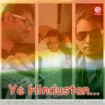 Ye Hindustan songs