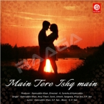 Main Tere Ishq Mein songs