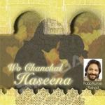 Woh Chanchal Haseena songs