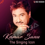 Kumar Sanu - The Singing Icon