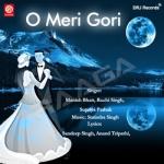 O Meri Gori songs
