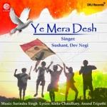 Ye Mera Desh songs