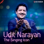 Udit Narayan - The Singing Icon songs