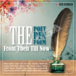 The Poet, The Pen & The Poem - From Then Till Now