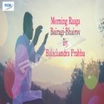 Morning Raaga Bairagi Bhairav songs