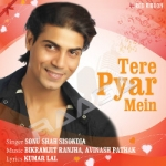 Tere Pyar Mein songs