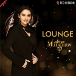 Lounge By Lalitya Munshaw songs