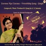 Yaronse Kar Yarana - Friendship Song - Single songs