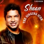 Shaan - The Singing Icon songs