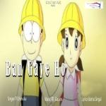 Ban Gaya Ho songs