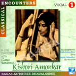 Classical Encounters - Smt.Kishori Amonkar (Vol 1) songs