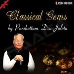 Classical Gems By Purshottam Das Jalota