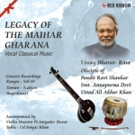 Legacy Of The Maihar Gharana - Vol 10 songs