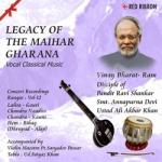 Legacy Of The Maihar Gharana - Vol 12