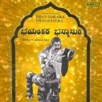 Bhayankara Bhasmasura songs