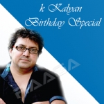 K. Kalyan Birthday Special songs