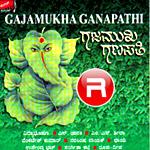 Gajamukha Ganapathi songs