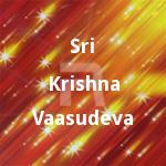 Sri Krishna Vaasudeva songs