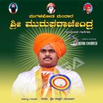 Mugalakhoda Mandara Sri Murugharajendra songs
