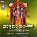 Barappa Guruvayurappa songs