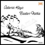 Adarisi Kayo Badari Natha songs