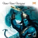 Namo Namo Narayana songs