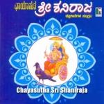 Chayasutha Sri Shaniraja songs