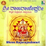 Shree Rajarajeshwari Kannada Suprabhatha And Sahasranama songs