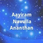 Aayiram Navulla Ananthan songs