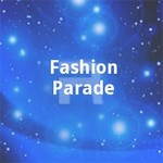 Fashion Parade songs